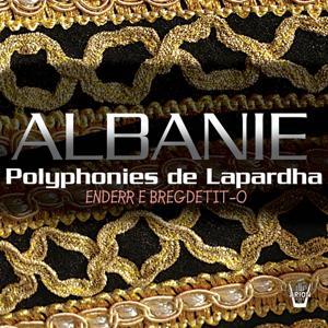 Albanie : Polyphonies de Lapardha