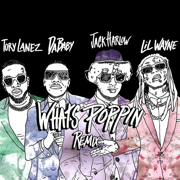 Jack Harlow, Lil Wayne, Tory Lanez, DaBaby - WHATS POPPIN (feat. DaBaby, Tory Lanez & Lil Wayne) [Remix]