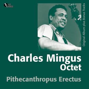 Pithecanthropus Erectus (Original Album Plus Bonus Track)