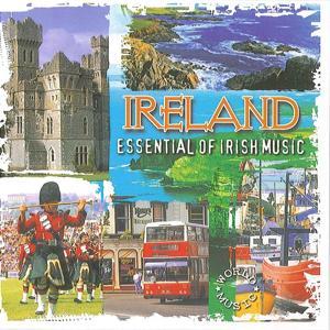 Ireland Essential of Irish Music
