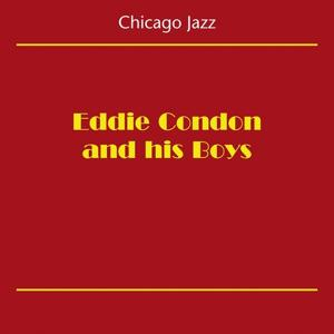 Chicago Jazz (Eddie Condon And His Boys)