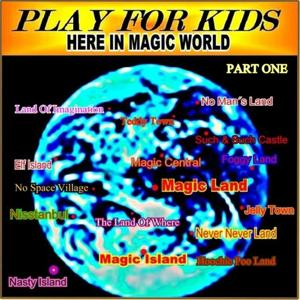 Here In Magic World (Part One)