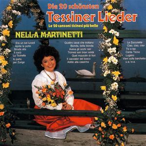 Die 20 schönsten Tessiner Lieder