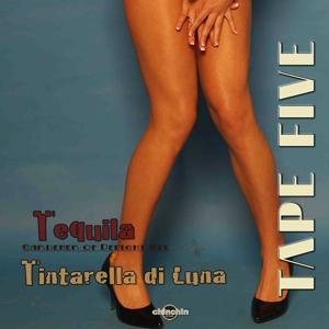 Tequila / Tintarella Di Luna