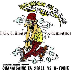 Ouanaigaine, Vol. 13