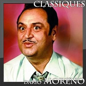 Dario Moreno - Classiques