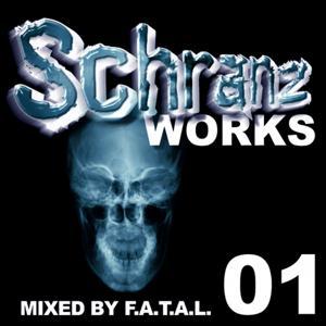 Schranzworks Vol.1