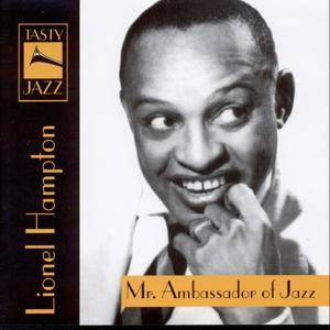 Lionel Hampton : Mr. Ambassador Of Jazz