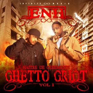 Ghetto griot vol.1 : maitres de cérémonie