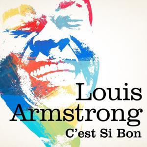 Louis Armstrong  : C'est si bon