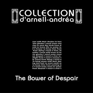 The bower of despair