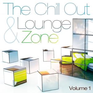 The Chill Out and Lounge Zone, Vol. 1