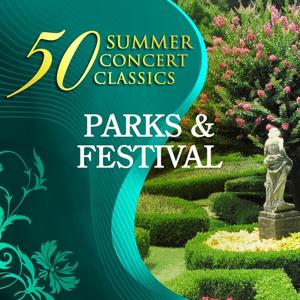 50 Summer Concert Classics: Parks & Festival
