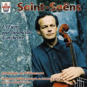 Saint-saëns : L'œuvre pour violoncelle & orchestre