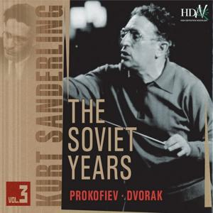 Kurt Sanderling : Prokofiev, Dvorak (The Soviet Years)