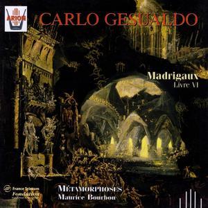 Gesualdo : Madrigaux, livre VI