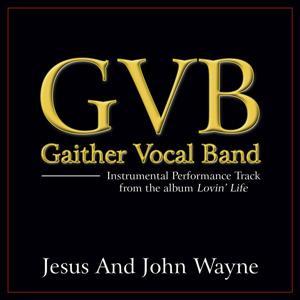 Jesus And John Wayne Performance Tracks