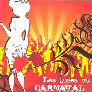 Les tubes du carnaval