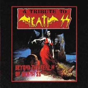 Beyond the Realm of Death SS (A Tribute to Death SS)