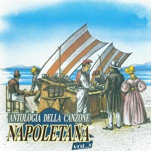 Antologia della canzone napoletana, Vol. 3 (The Best Collection of Classic Neapolitan Songs)