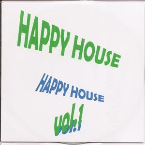 Happy House Vol. 1