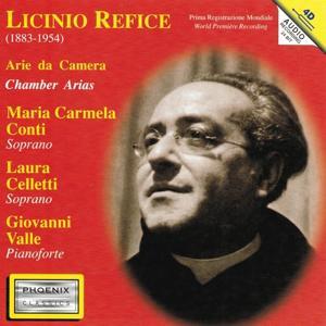 Licinio Refice : 24 liriche per canto e pianoforte (24 Unpublished Songs for Voice and Piano)