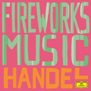Handel: Fireworks