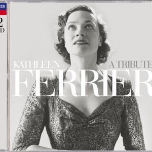 Kathleen Ferrier - A Tribute