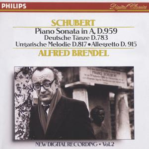 Schubert: Piano Sonata in A, D.959/No.20; Hungarian Melody; 16 German Dances etc.