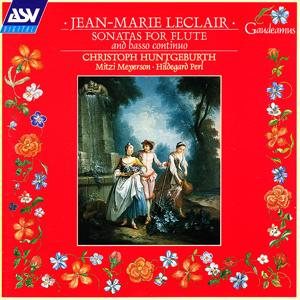 Leclair: Sonatas for Flute and Basso Continuo