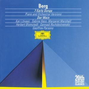 Berg: Seven Early Songs (Piano Version); Seven Early Songs (Orchestral Version); Schließe mir die Augen beide (1907); An Leukon (1908); Schließe mir die Augen beide (1925); Der Wein (1929)