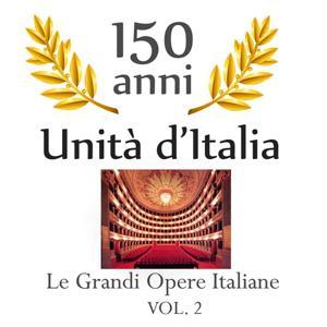 150 anniversario unita' d'Italia : Le grandi opere Italiane, vol. 2
