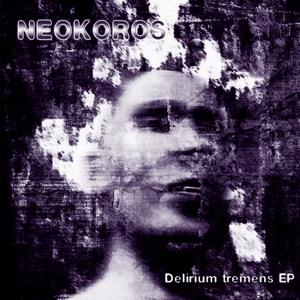 Delirium tremens EP