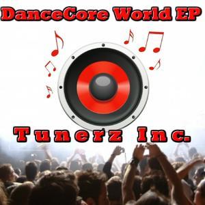 DanceCore World EP (EP)