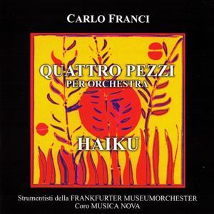 Quattro pezzi per orchestra - Haiku