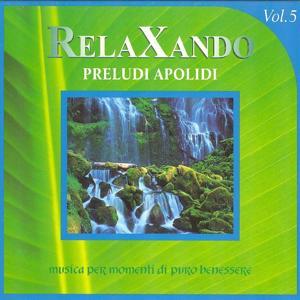 Relaxando, Vol. 5 : Preludi apolidi