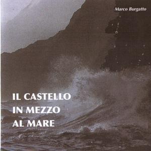 Il castello in mezzo al mare
