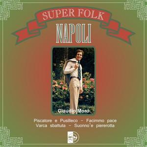 Super Folk Napoli : Claudio Moro