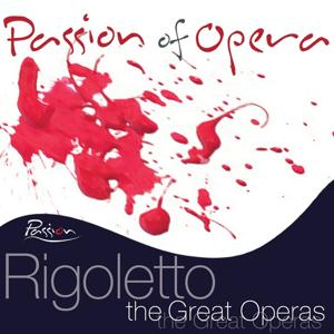 Verdi : Rigoletto - The Great Operas