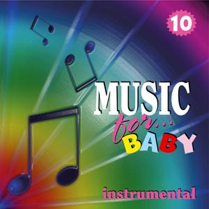 Music for Baby, Vol. 10