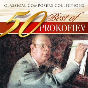 Classical Composers Collections: 50 Best of Prokofiev