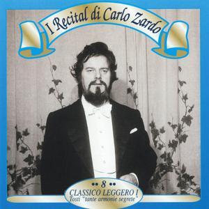 I recital di Carlo Zardo, Vol. 8 (Classico leggero I: 'Tante armonie segrete')