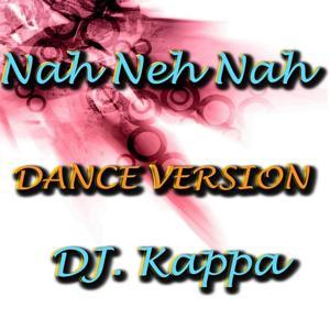 Nah Neh Nah - Single