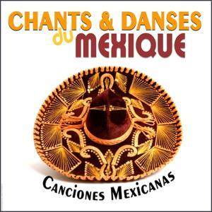 Chants & danses du Mexique