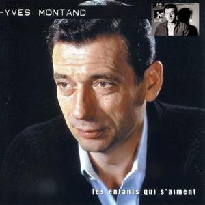 Yves Montand, vol. 2 (Les enfants qui s'aiment)