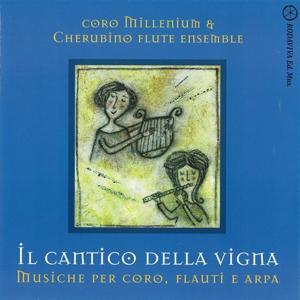 Il cantico della vigna (Musiche per coro, flauti e arpa)