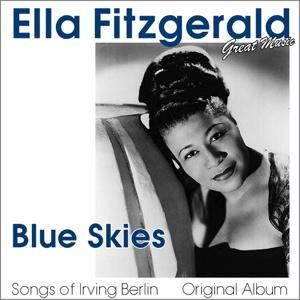 Blue Skies (Songs of Irving Berlin)