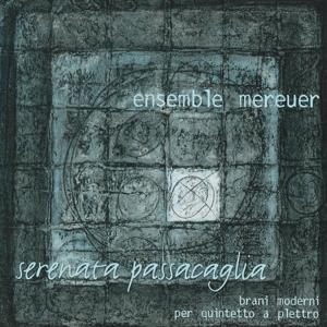 Serenata passacaglia (Brani moderni per quintetto)