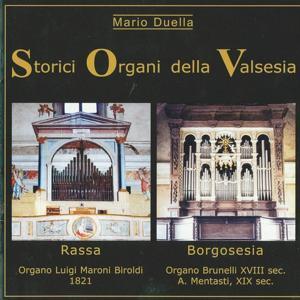 Storici Organi Della Valsesia: Rassa, Borgosesia