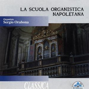 La scuola organistica napoletana